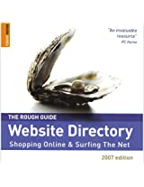 The Rough Guide to Website Directory: Shopping Online and Surfing the Net (Rough Guides Reference Titles)