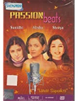 Passion Beats: Sunidhi Alisha Shreya Latest Superhit Songs