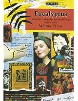 Eucalyptus: Detholiad o Gerddi/Selected Poems, 1979-94