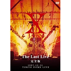 X-JAPAN THE LAST LIVE S [DVD]