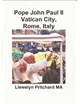 Pope John Paul II Vatican City, Rome, Italy (Photo Albums Book 13) (Catalan Edition)