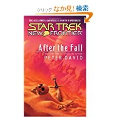Star Trek: New Frontier: After the Fall (Star Trek : New Frontier)