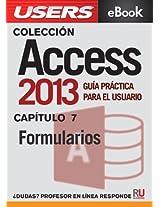Access 2013: Formularios (Colección Access 2013 nº 7) (Spanish Edition)