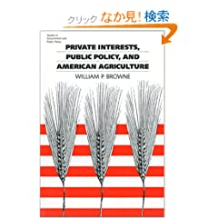 Private Interests, Public Policy, and American Agriculture (Studies in Government and Public Policy)