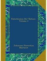 Katechismus Der Natuur, Volume 4