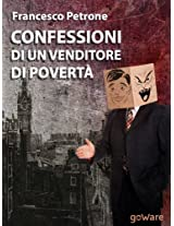 Confessioni di un venditore di povertà. Solidarietà e aiuti umanitari ai tempi della crisi (Pamphlet Vol. 5) (Italian Edition)