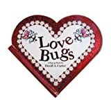 Love Bugs: A Pop Up Book�f�r�b�h A�D�J�|�^�|�ɂ��