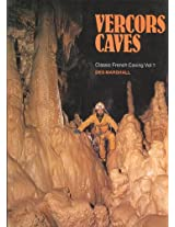 Vercors Caves: 001 (Classic French Caving)