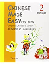 Chinese Made Easy for Kids: Simplified Characters Version: Workbook Book 2
