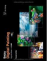 Enjoy Digital Painting - Digitales Malen mit GIMP: Digitales Malen mit GIMP: Volume 1