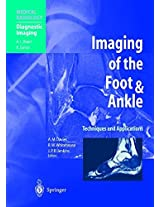 Imaging of the Foot & Ankle: Techniques and Applications (Medical Radiology)