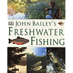 John Bailey's Freshwater Fishing