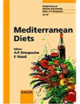 Mediterranean Diets: Mediterranean Diets v. 87 (World Review of Nutrition and Dietetics)