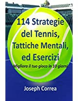 114 Strategie Del Tennis, Tattiche Mentali, Ed Esercizi