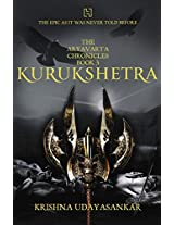 The Aryavarta Chronicles Book 3: Kurukshetra