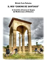 """Il mio """"Camino de Santiago"""""""