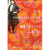 The Immortal Life of Henrietta LacksRebecca Skloot�ɂ��