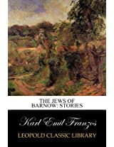 The Jews of Barnow: Stories