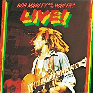 Bob Marley and the Wailers: Live!  (1975)