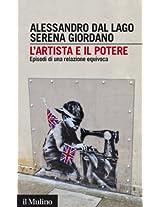 L'artista e il potere: Episodi di una relazione equivoca (Intersezioni)