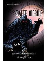 Malte Morius Den Forbandede Troldmand Af Morgal Tram