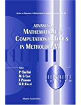 Advanced Mathematical and Computational Tools in Metrology VI: v.6 (Series on Advances in Mathematics for Applied Sciences)