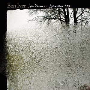 Bon Iver, For Emma, Forever Ago