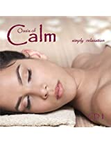 Oasis of Calm - Relaxation CD - CD1