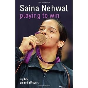 Playing to Win: Saina Nehwal