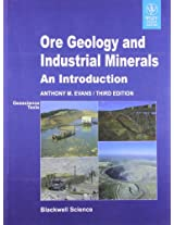 Ore Geology and Industrial Minerals: An Introduction