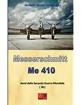 Messerschmitt Me 410: Volume 30 (Aerei della Seconda Guerra Mondiale)