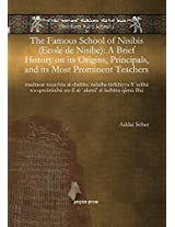 The Famous School of Nisibis (Ecole de Nisibe): A Brief History on Its Origins, Principals, and Its Most Prominent Teachers