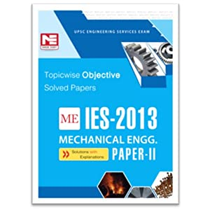 IES - 2013: ME Objective Solved Paper II