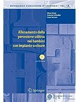 Allenamento della percezione uditiva nei bambini con impianto cocleare (Metodologie Riabilitative in Logopedia)