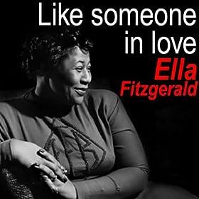 Like Someone In Love/Ella Fitzgerald | 形式: MP3 ダウンロード