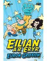 Eilian a'r Eryr (Welsh Edition)