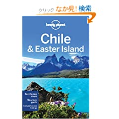 Lonely Planet Chile & Easter Island (Lonely Planet Chile and Easter Island)