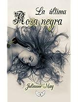 La última rosa negra (Spanish Edition)