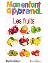 Mon enfant apprend les fruits (French Edition)