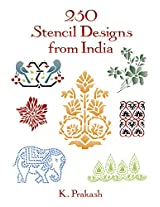 250 Stencil Designs from India (Dover Pictorial Archive)