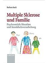 Multiple Sklerose Und Familie: Psychosoziale Situation Und Krankheitsverarbeitung