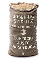 Comercio Justo Para Todos/ Fair Trade for All (Pensamiento / Taurus)