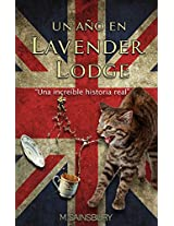 Un año en Lavender Lodge: Una increíble historia real (Spanish Edition)