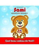Sami Nounours Magique: Quel Beau Cadeau de Noel!