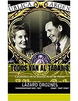 TODOS VAN AL TABARIS: Casablanca en la Buenos Aires de Perón (Spanish Edition)