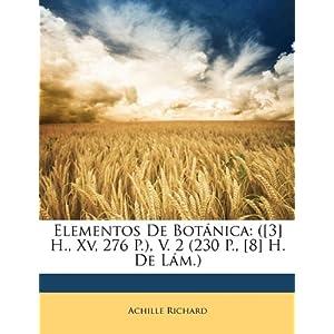 【クリックでお店のこの商品のページへ】Elementos de Botnica: [3] H., XV, 276 P., V. 2 (230 P., [8] H. de LM.) [ペーパーバック]