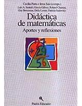 Didactica De Matematicas: Aportes Y Reflexiones