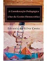 A Coordenação Pedagógica à luz da Gestão Democrática