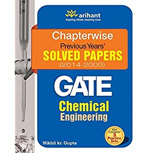 Chapterwise Gate Solved Papers (2014 - 2000) Chemical Engineering (Old Edition)