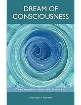 Dream Of Consciousness